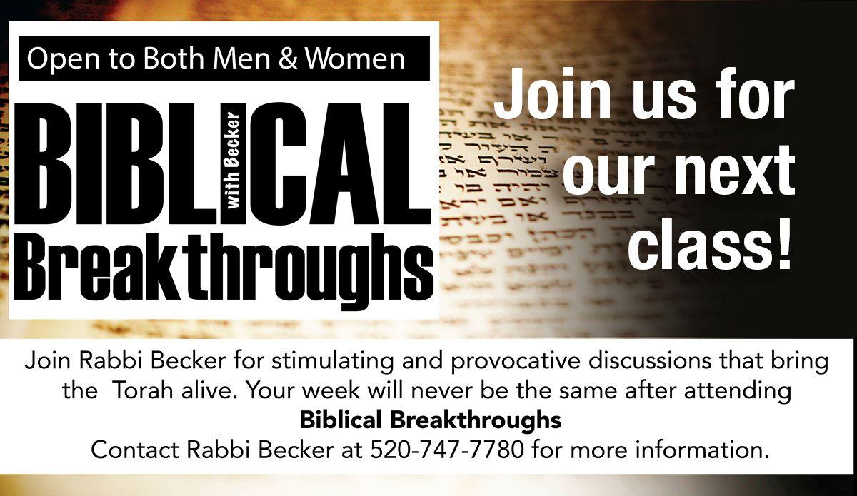 Biblical Breakthroughs @ Southwest Torah Institute   Tucson   Arizona   United States