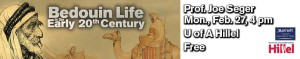 Bedouin Life in the Early 20th Century @ The Univerisity of Arizona Hillel Foundation | Tucson | Arizona | United States