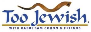 Too Jewish Radio Show