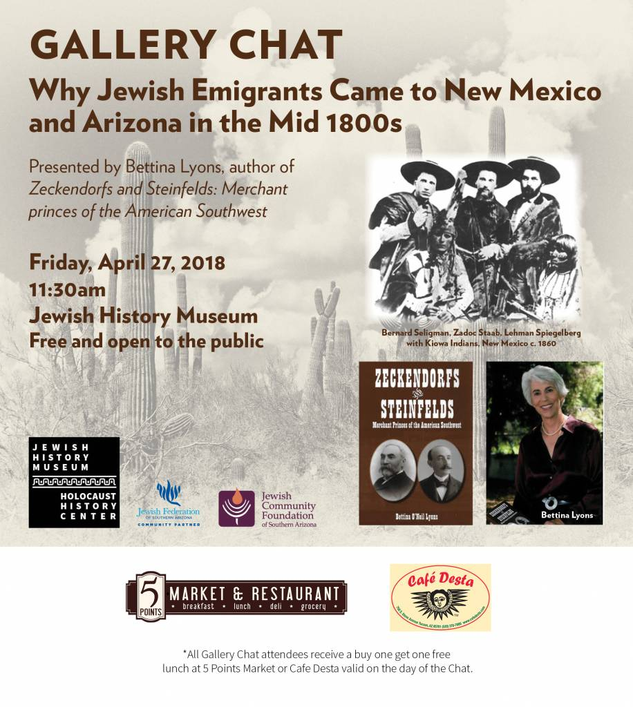 Gallery Chat:  Why Jewish Emigrants Came to New Mexico and Arizona in the mid-1800's with Tina Lyons @ Jewish History Museum & Holocaust History Center | Tucson | Arizona | United States