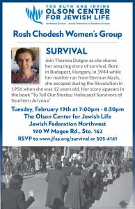 "Rosh Chodesh Women's Group: ""Survival"" with Theresa Dulgov @ The Olson Center for Jewish Life"